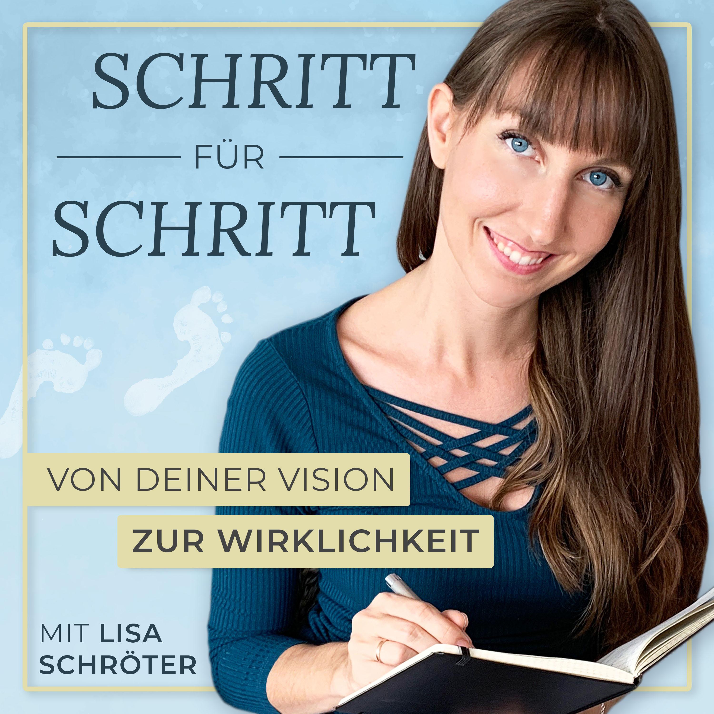 Lisa Schröter   Selbstständigkeit  Schritt für Schritt von deiner Vision zur Wirklichkeit